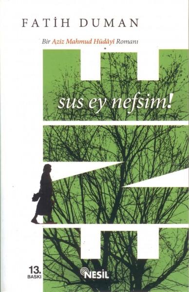 Ene - Sus Ey Nefsim!