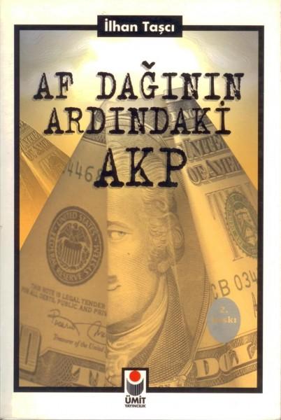 Af Daginin Ardindaki AKP