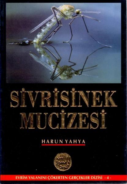Sivrisinek Mucizesi