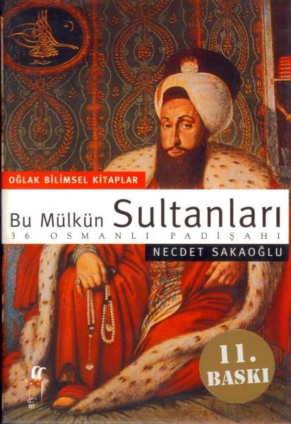 Bu mülkün sultanlari