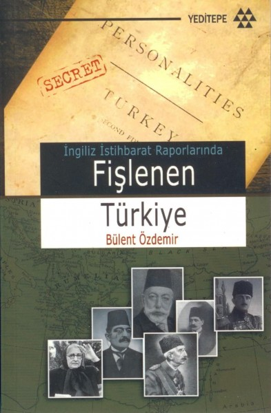 Ingiliz Istihbarat Raporlarinda Fislenen Türkiye