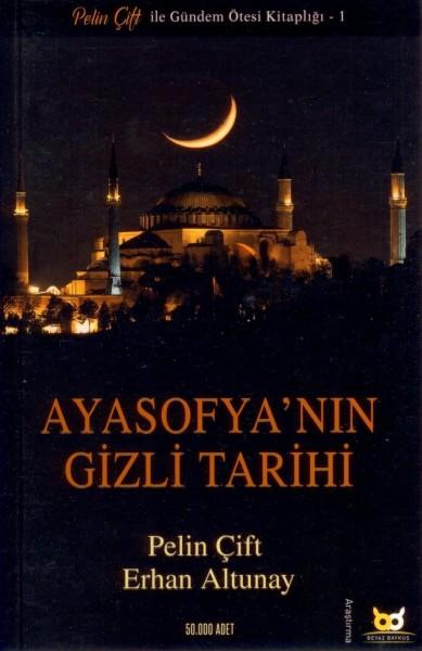 Ayasofya'nin Gizli Tarihi