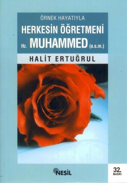 Herkesin Ögretmeni Hz. Muhammed (s.a.v.)