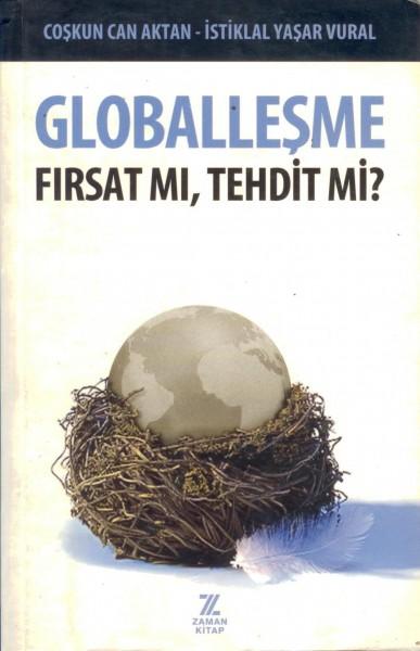 Globallesme; Firsat Mi, Tehdit Mi?