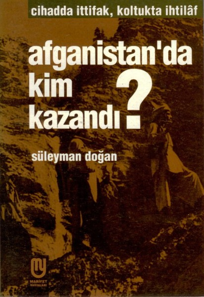 AFGANISTANDA KIM KAZANDI