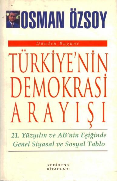 Türkiye'nin Demokrasi Arayisi