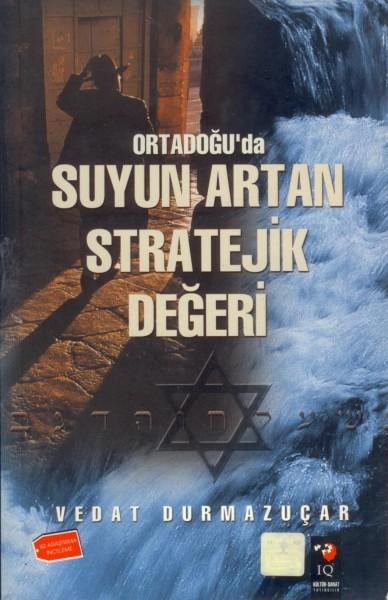 Ortadogu'da Suyun Artan Stratejik Degeri