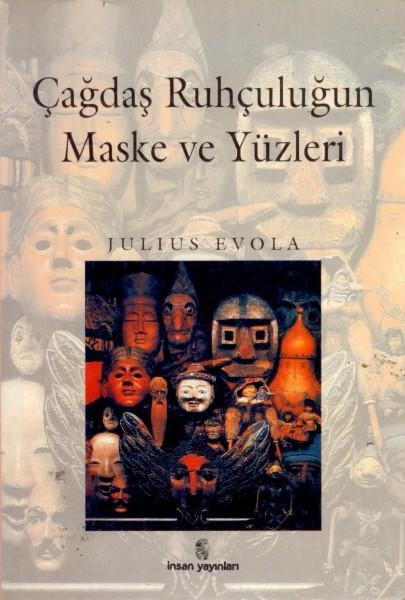 Cagdas Ruhculugun Maske Yüzleri