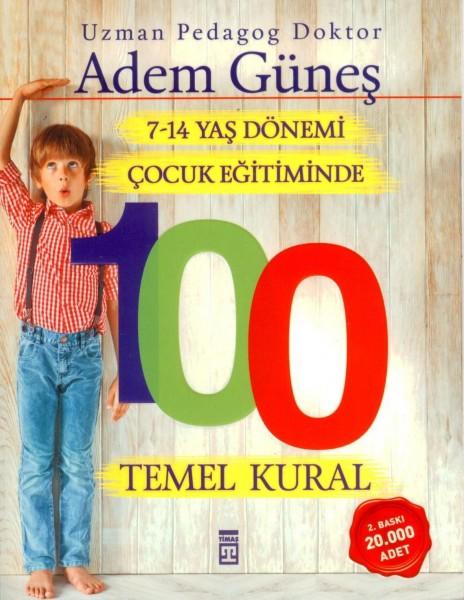 Cocuk egitiminde 100 Temel Kural 7-14 Yas