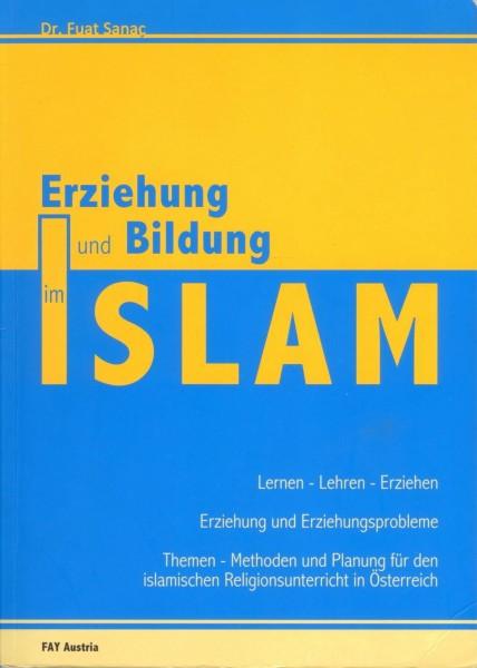 Erziehung und Bildung im Islam, Lernen - Lehren - Erziehen