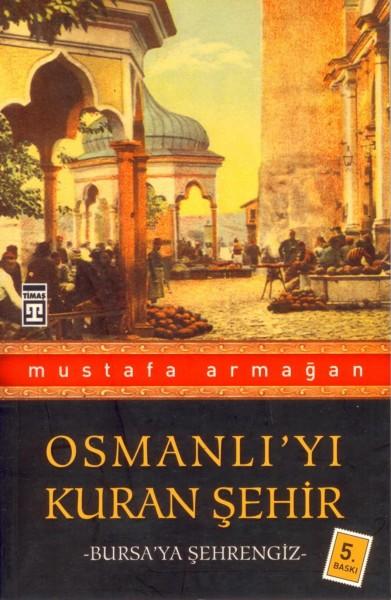 Osmanliyi kuran sehir