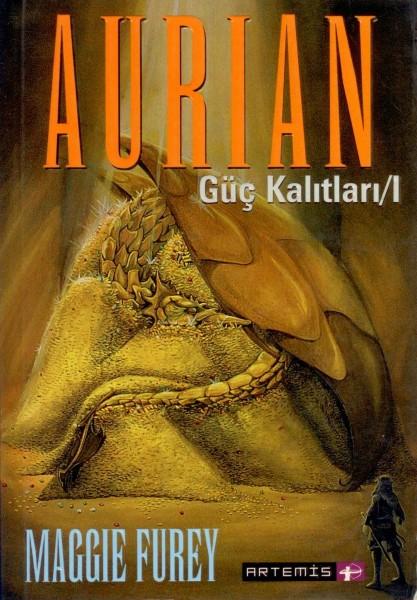 Aurian; Güc Kalitlari 1