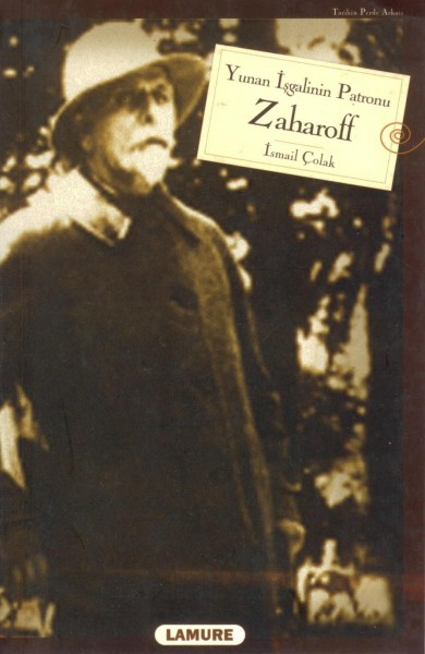 Yunan Isgalinin Patronu Zaharoff