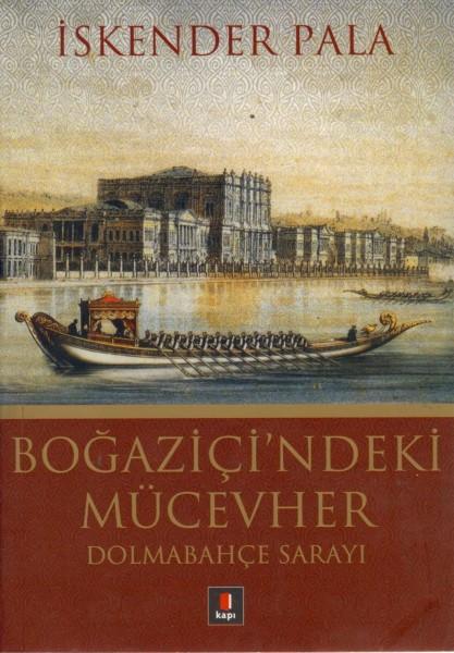 Bogazici'ndeki Mücevher - Dolmabahce Sarayi