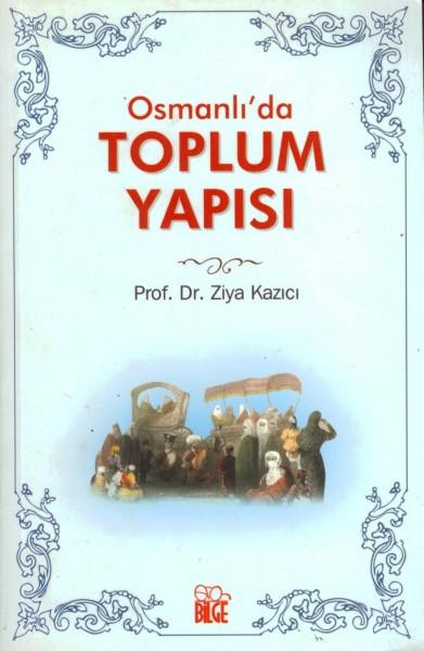 Osmanli'da Toplum Yapisi
