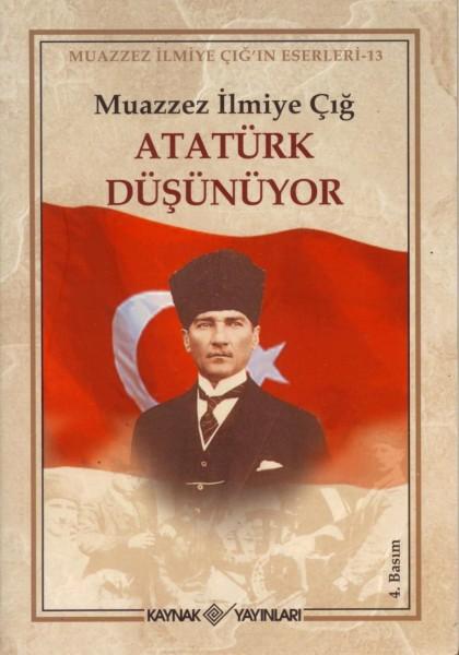 Atatürk Düsünüyor