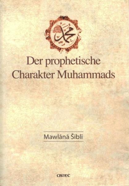 Der prophetische Charakter Muhammads