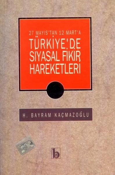 Türkiyede Siyasal Fikir Hareketler