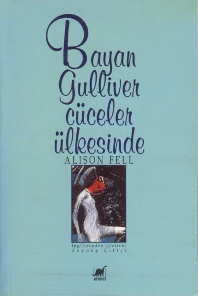 Bayan Gulliver Cüceler Ülkesinde