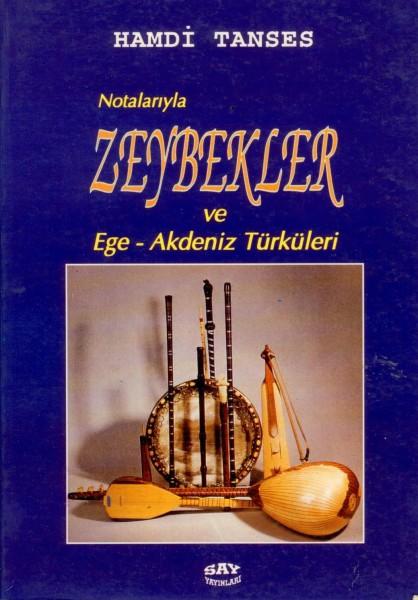 Notalariyla Zeybekler Ve Ege - Akdeniz Türküleri