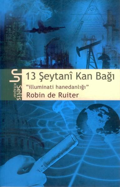 """13 Seytani Kan Bagi """"Illuminati Hanedanligi"""""""
