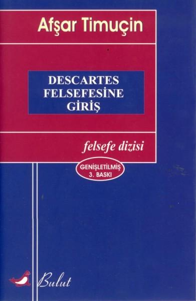 Descartes Felsefesine Giris