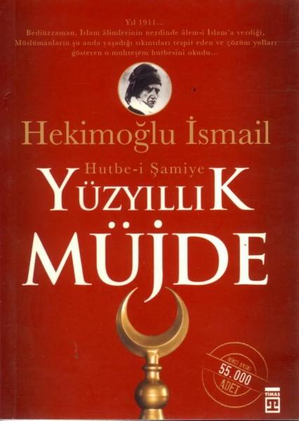 Yüzyillik Müjde: Hutbe-i Samiye