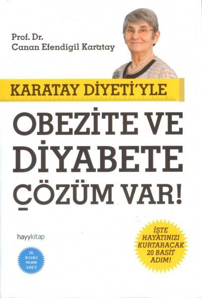 Karatay Diyetiyle Obezite ve Diyabete Cözüm Var!