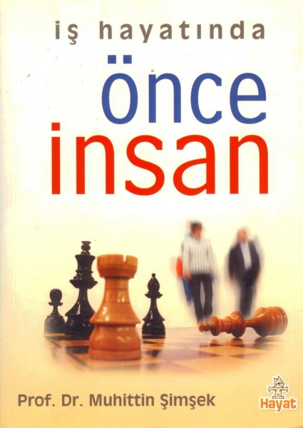 Is Hayatinda Önce Insan