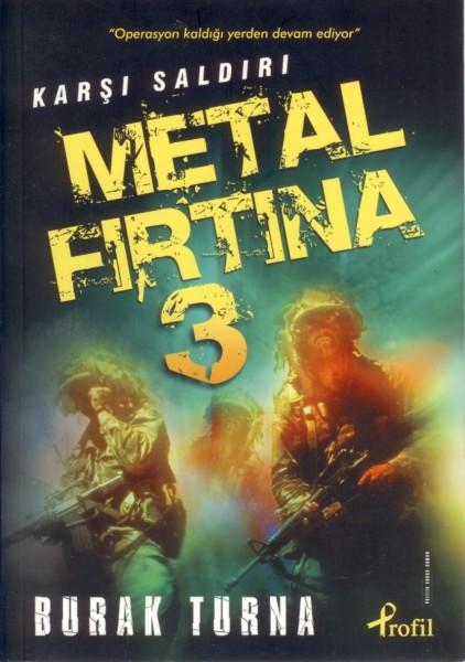 Metal Firtina 3