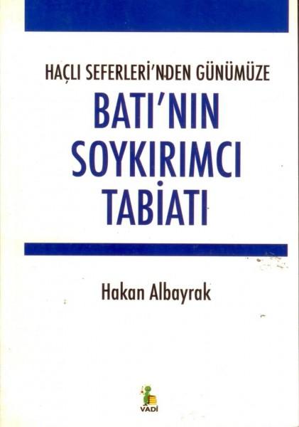 Bati'nin Soykirimci Tabiati