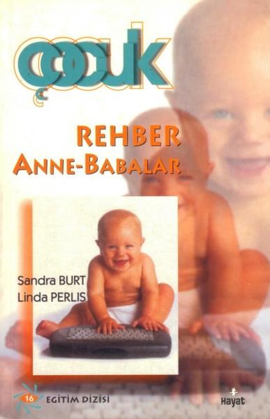 Rehber Anne - Babalar