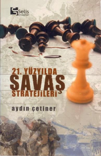 21. Yüzyilda Savas Stratejileri