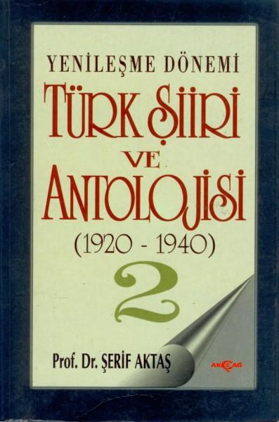 Yenilesme Dönemi Türk Siiri ve Antolojisi 2.cilt