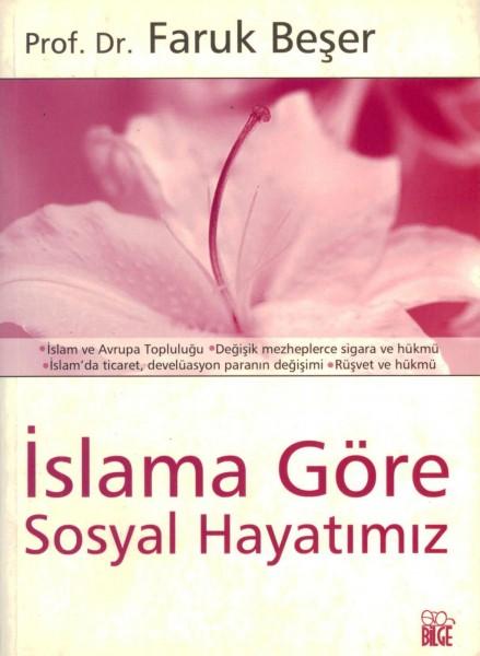 Islama Göre Sosyal Hayatimiz