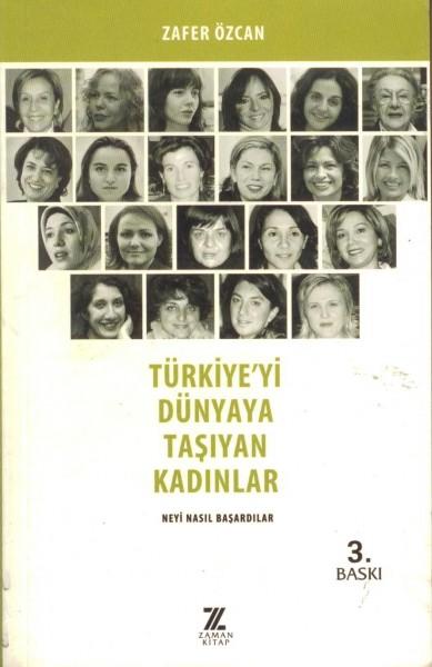 Türkiyeyi Dünyaya Tasiyan Kadinlar
