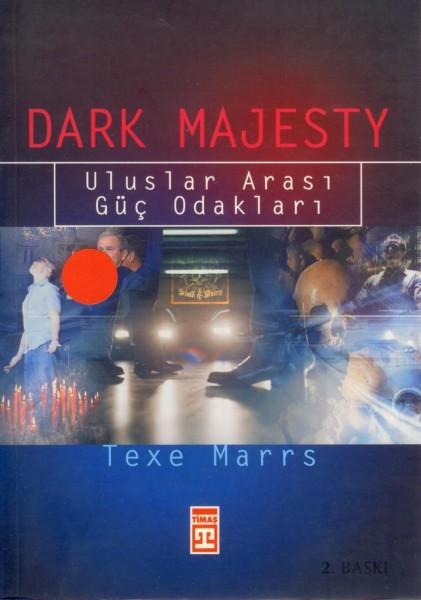 Dark Majesty; Uluslararasi Güc Odaklari