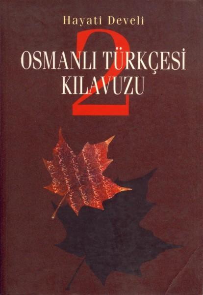 Osmanli Türkcesi Kilavuzu 2