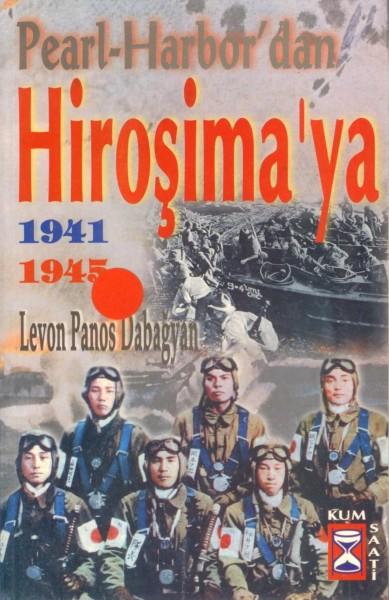 PEARL HARBORDAN HIROSIMAYA