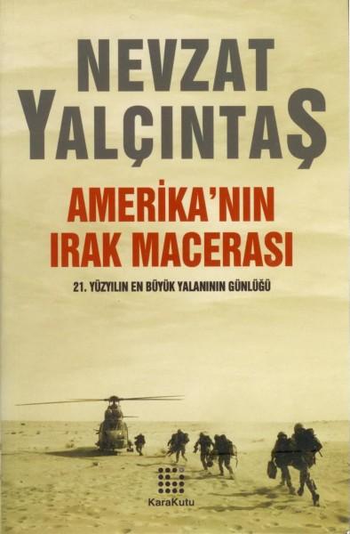 Amerika'nin Irak Macerasi