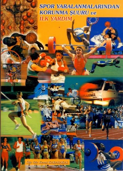 Spor Yaralanmalarindan Korunma Suuru ve Ilk Yardim