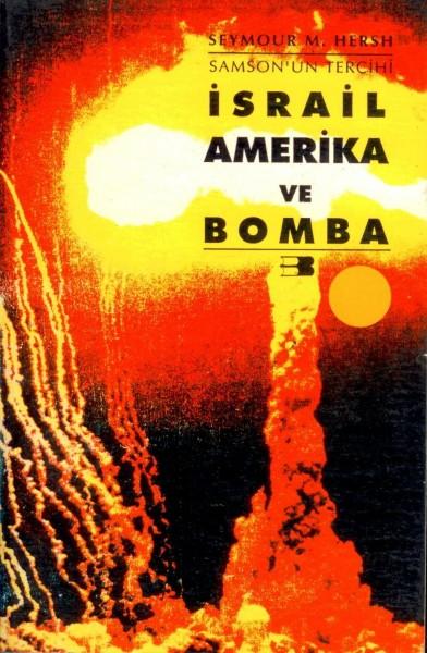Israil Amerika ve Bomba