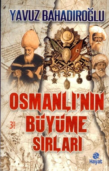 Osmanli'nin Büyüme Sirlari