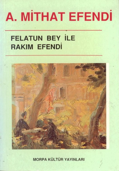 FELATUN BEY ILE RAKIM EFENDI