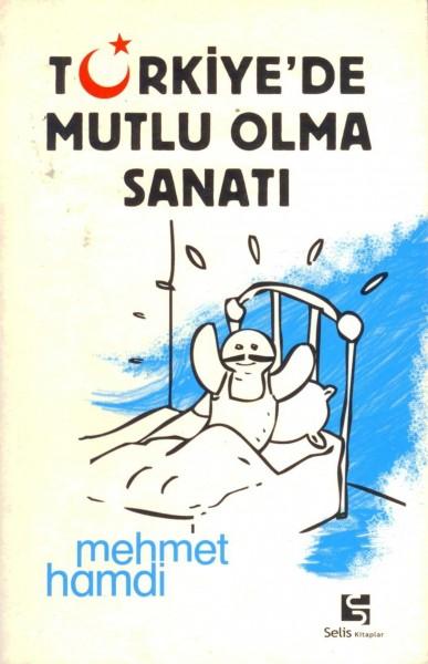 Türkiye'de Mutlu Olma Sanati