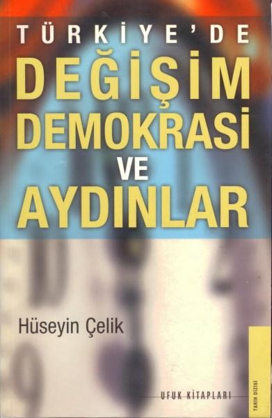 Türkiye'de| Degisim Demokrasi ve Aydinlar