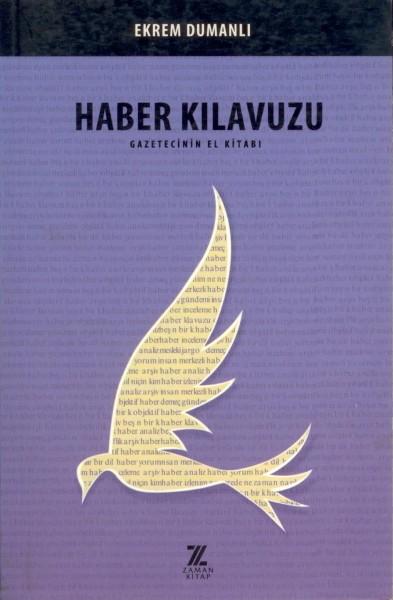 Haber Kilavuzu; Gazetecinin El Kitabi
