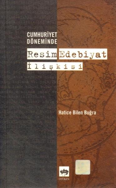 Cumhuriyet Döneminde Resim Edebiyat Iliskisi
