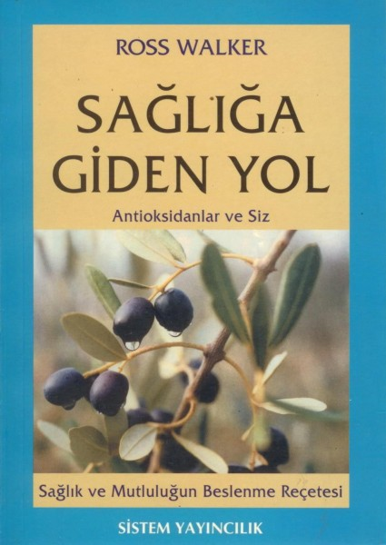 Sagliga Giden Yol