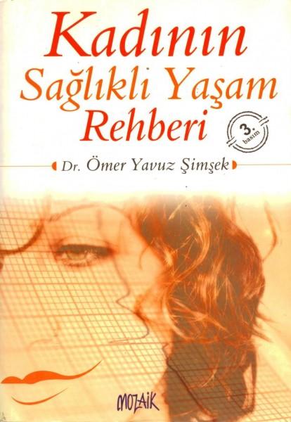 Kadinin Saglikli Yasam Rehberi